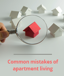 Common mistakes of apartment living
