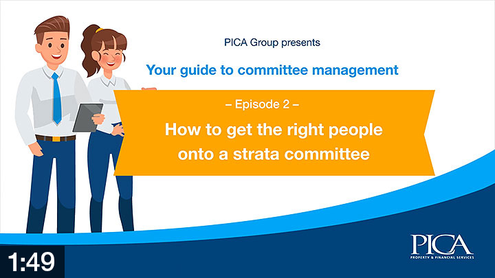 StrataFAQ education videos - How to get the right people onto a strata committee